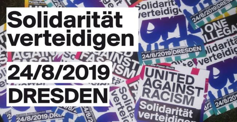 Solidarität verteidigen! – United against racism and fascism!